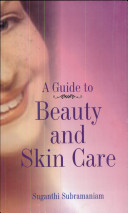 A Guide to Beauty   Skin Care