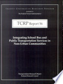 Integrating School Bus and Public Transportation Services in Non-urban Communities