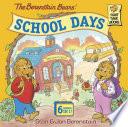The Berenstain Bears  School Days