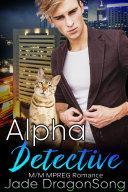 Alpha Detective: M/M MPREG Paranormal Romance [Pdf/ePub] eBook