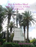 My Achilles Heel: How to Overcome Achilles Tendinopathy Pdf/ePub eBook
