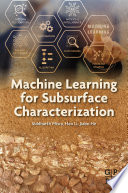 Machine Learning for Subsurface Characterization Book