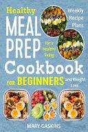 Healthy Meal Prep Cookbook for Beginners