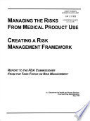 Managing the Risks from Medical Product Use Book
