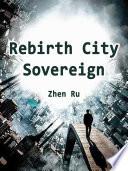 Rebirth: City Sovereign