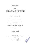 History Of The Christian Church A D 1 311 Medi Val Christianity A D 590 1073