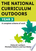 The National Curriculum Outdoors  Year 3