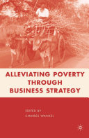 Alleviating Poverty through Business Strategy