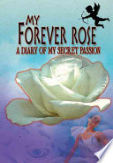 My Forever Rose