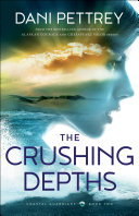 Pdf The Crushing Depths (Coastal Guardians Book #2) Telecharger