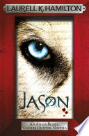 Jason (An Anita Blake, Vampire Hunter, novel)