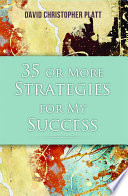 35 or More Strategies for My Success