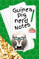 Guinea Pig Nerd Notes