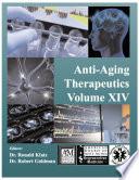 Anti-Aging Therapeutics Volume XIV