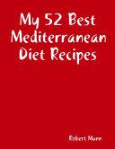 My 52 Best Mediterranean Diet Recipes