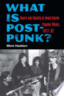 What Is Post Punk