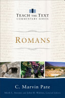 Romans  Teach the Text Commentary Series