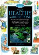 Your Healthy Garden Pond
