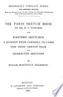 The Paris Sketch Book of Mr  M A  Titmarsh