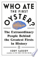 Who Ate The First Oyster