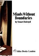 Minds Without Boundaries