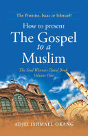 How to Present the Gospel to a Muslim