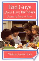 Bad Guys Don t Have Birthdays