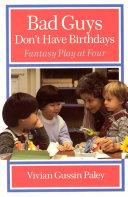 Bad Guys Don't Have Birthdays Pdf