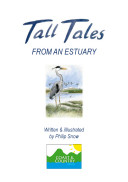 Tall Tales from An Estuary