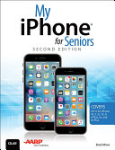 My Iphone For Seniors Covers Ios 9 For Iphone 6s 6s Plus 6 6 Plus 5s 5c 5 And 4s