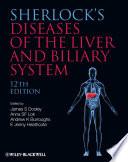 """Sherlock's Diseases of the Liver and Biliary System"" by James S. Dooley, Anna S. F. Lok, Jenny Heathcote"