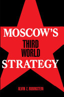 Moscow s Third World Strategy