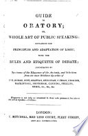 Guide to Oratory  or  Whole art of Public Speaking  etc