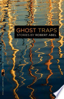 Ghost Traps  : Stories