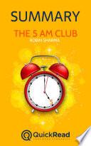 The 5 Am Club By Robin Sharma Summary