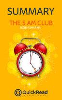 The 5 AM Club by Robin Sharma (Summary)