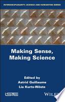 Making Sense  Making Science