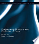 Environmental Rhetoric and Ecologies of Place