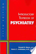 """Introductory Textbook of Psychiatry"" by Donald W. Black, Nancy C. Andreasen"
