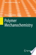 Polymer Mechanochemistry