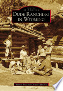 Free Dude Ranching in Wyoming Book