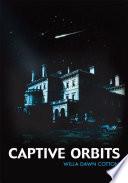 Captive Orbits