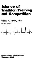 Science of Triathlon Training and Competition