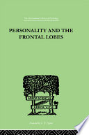 Personality And The Frontal Lobes