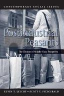 Postindustrial Peasants