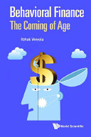 Behavioral Finance  The Coming Of Age