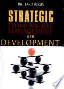 Strategic Human Resource Management and Development