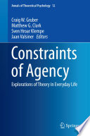 Constraints Of Agency