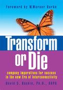 Transform or Die