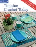 Tunisian Crochet Today